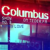 COLUMBUS LIVE ON TEDER.FM - SHOW NO.3 (KINKY LOVE)