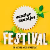 Vunzige Deuntjes mix vol. 7: Vunzige Deuntjes Festival The Mixtape (mixed by Abstract)