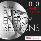 TrancEye pres. Pure Energy Sessions (Episode 010 - HARD EDITION)