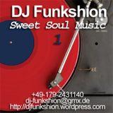 DJ Funkshion - Sweet Soul Music 1