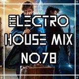 Carlos Stylez - Electro House Mix No.78