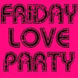 Friday Love Party #1 - Disco Funk Soul Mix