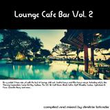 Lounge Cafe Bar Vol. 2