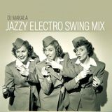 """DJ Makala """"Jazzy Electro Swing Mix"""""""