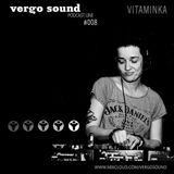 Vergo Sound Podcast #008 by Vitaminka / Lviv