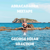 abracadabra mixtape - a george solar selection