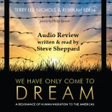 Audio Review for Terry Lee Nichols and We Have Only Come To Dream