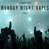 Volpad - Monday Night Vapes #6 (Mar 19 2018)