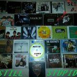 STILL S.T.U.P.I.D