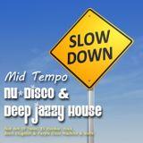 Nu-Disco & Deep Jazzy House
