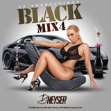 Black Mix vol.4 - DJ Neyser