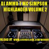 The Highlander Vol.1 - DJ Ammo-T Mc Banks (NE Maki - DJ Ammo-T Mc Banks (NE Makina) - November 2017