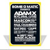 Paul Chambers (Live PA) @ Bomb O Matic - Magic Places Antwerpen - 14.09.2007
