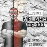 MELANCE 111 - HALLOWEEN 2015 / CADININ EVI