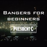 Bangers for Beginners