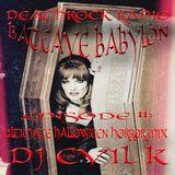 Dj EVIL K - BATCAVE BABYLON EPISODE 11 ULTIMATE HALLOWEEN HORROR MIX