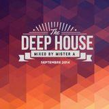 MIX DEEP HOUSE - MISTER A (Sept 2014)