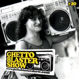 GHETTOBLASTERSHOW #20(apr.03/10)
