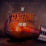 THE GENGETONE PRE MIX