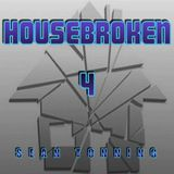 HOUSEBROKEN 4 (Remastered)