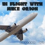 IN FLIGHT with Mike Orion E. 35