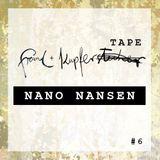 Freund & KupferTAPE - #6 NANO NANSEN
