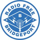 Radio Free Bridgeport • 04-11-2017 • Host John Daley