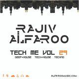 Rajiv Alfaroo-TECH ME Vol.29[TECH-HOUSE]