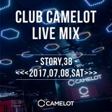 <<<2017.07.08 SAT>>>WEEKEND CAMELOT LIVE MIX By Sixten