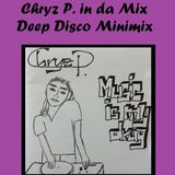 Chryz P. in da Mix - Deep Disco Minimix 01/15