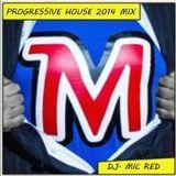 PROGRESSIVE HOUSE 2014 (HOUSE TRAP CLUB MIX) MIC R3D