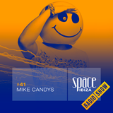 Mike Candys at Ibiza Calling - September 2014 - Space Ibiza Radio Show #41