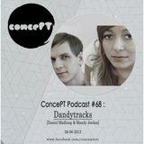 ConcePT Podcast #68 - Dandytracks