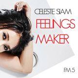 CELESTE SIAM mix FeelingsMaker #05