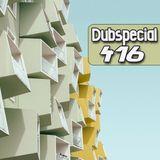 Dubspecial # 416