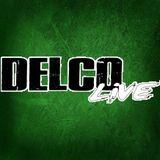Delco Live 7-17-18