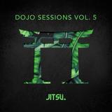 Dojo Sessions Vol. 5
