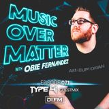 Music Over Matter 071, Incl. Type41 Guestmix