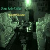 "Ocean Radio Chilled ""Midnight Silhouettes"" (3-2-14)"