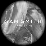 Sam_Smith_-_Stay_With_Me__Sauco_Rework