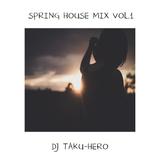 DJ TAKU-HERO 2017 SPRING HOUSE MIX VOL.1
