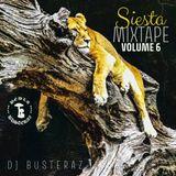DJ Busteraz - Siesta mixtape vol.6 (2019)