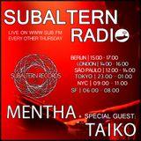 Mentha b2b Taiko - Subaltern Radio 28/07/2016 on SUB.FM