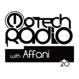 Motech Radio with Affani - Show #20