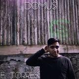 E.Torres Live@DOMUS 05-13-2017