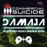 Damaja - Freenetik Party presents Commercial Suicide - Promo Mix