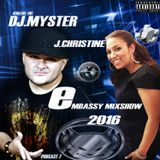 @DJMYSTER WITH @JCHRISTINENYC-EMBASSYMIXSHOW 2016-PODCAST 7
