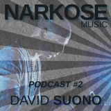 David Suono - Narkose Podcast #2