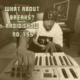 WhatAboutBreaks? No. 155