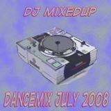 DJ Mixedup - Dancemix July 2008